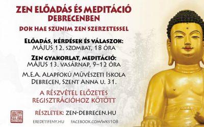 2018 május 12-én és 13-án újra ZEN Dharma beszéd és meditációs gyakorlat lesz Debrecenben