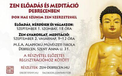 2018 szeptember 1-én és 2-án ZEN Dharma beszéd és meditációs gyakorlat lesz Debrecenben