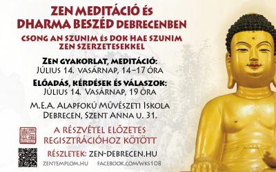 2019. július 14-én Csong An Szunim vezetésével Dharma beszéd és meditációs gyakorlat lesz Debrecenben